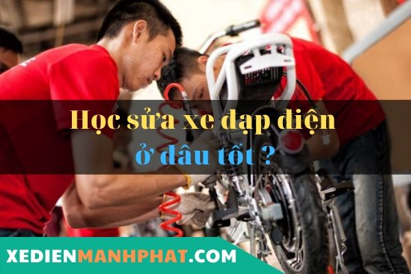 học sửa xe đạp điện